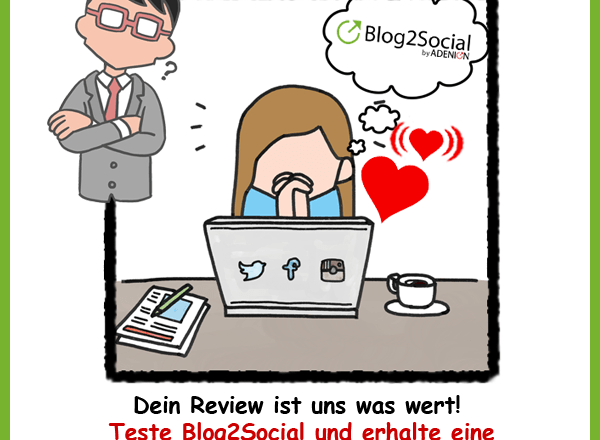 Testbericht zum WordPress Plugin – Blog2Social. Auto-Posting, Cross-Plattform Posting, One-Step-Workflow, Beste Zeiten Manager u.v.m.