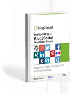 Multiposting mit Blog2Social