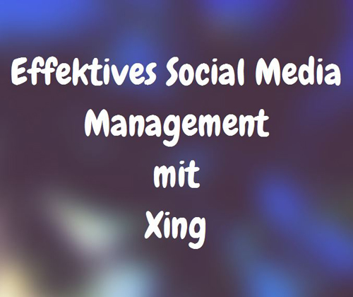Effektives Social Media Management