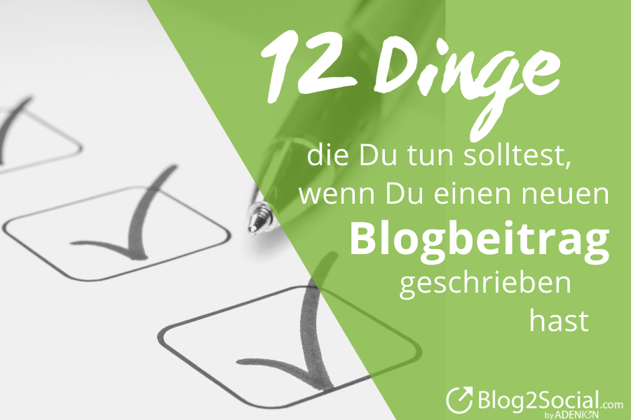 12 Dinge die Du tun solltest_Blog Marketing