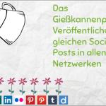 Das Gießkannenprinzip: Veröffentlichung des gleichen Social Media Posts in allen Netzwerken