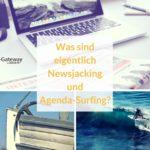 Newsjacking vs. Agenda-Surfing