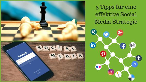 5 Tipps für eine effektive Social Media Strategie