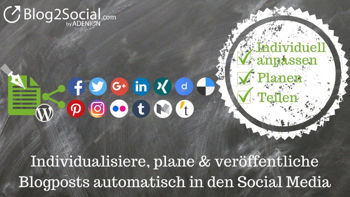 Mit Blog2Social Beiträge automatisiert in den Social Media teilen