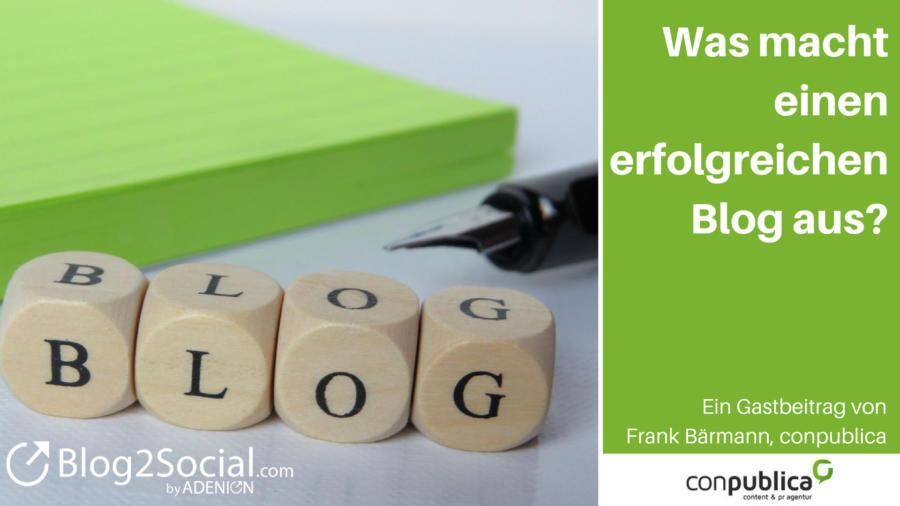 Was macht einen erfolgreichen Blog aus. Tipps für Blogger