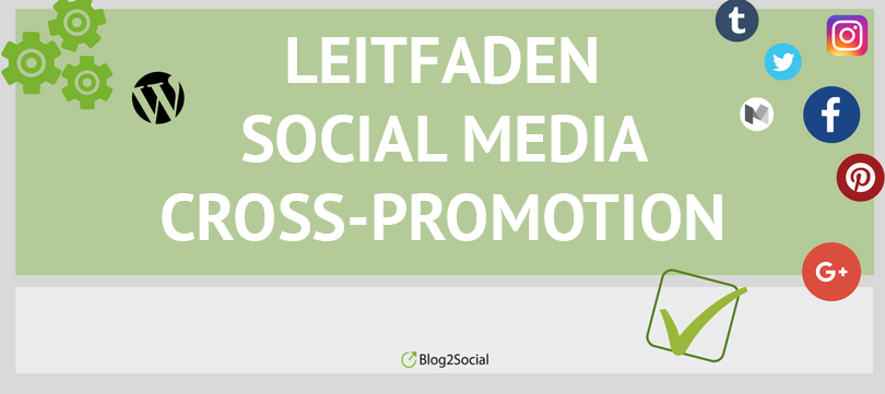 Leitfaden Social Media Cross-Promotion