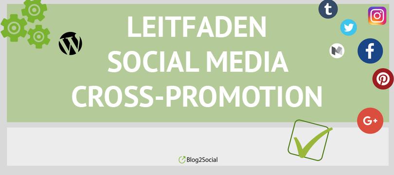 Leitfaden Social Media Cross-Promotion