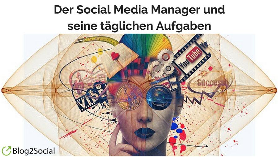 Der Social Media Manager und seine täglichen Aufgaben