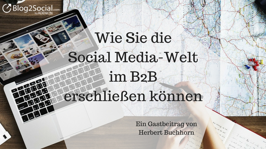 die-social media-welt-im B2B-erschließen