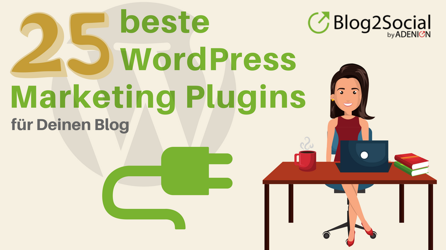 Die besten 25 WordPress Marketing Plugins für Deinen Blog