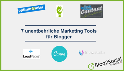 Liste 7 unentbehrliche Marketing Tools für Blogger