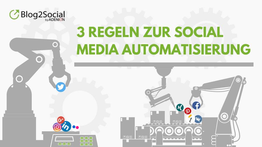 3 Tipps für Social Media Automatisierung