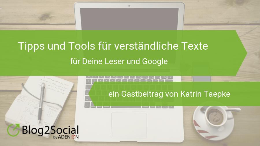 tipps-und-tools-fuer-verstaendliche-texte-fuer-deine-leser-und-google