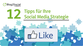 12 Tipps für Ihre Social Media Strategie