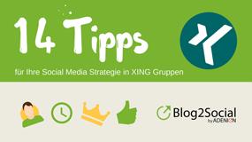 14 Tipps für Ihre Social Media Strategie in XING Gruppen