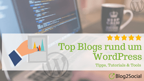 Top Blogs rund um WordPress – Tipps, Tutorials und Tools