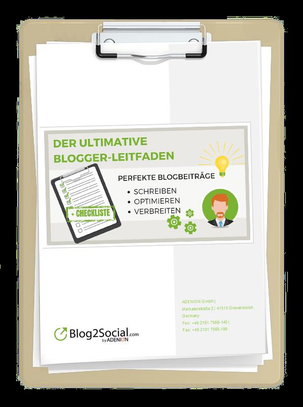 Der ultimative Leitfaden inklusive Checkliste für Blogger