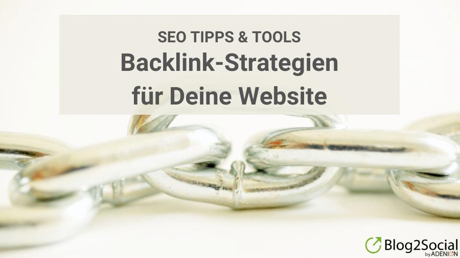 Backlink-Strategien und SEO Tipps für Deine Website