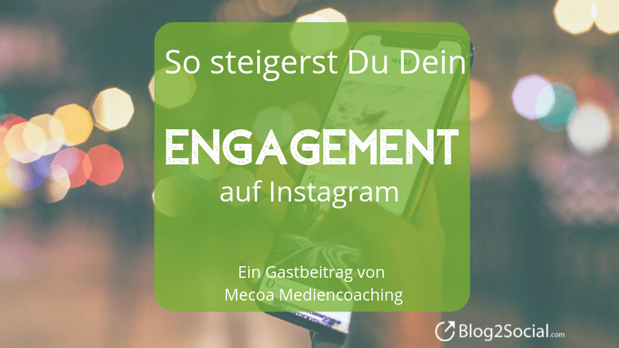 Engagement auf Instagram steigern