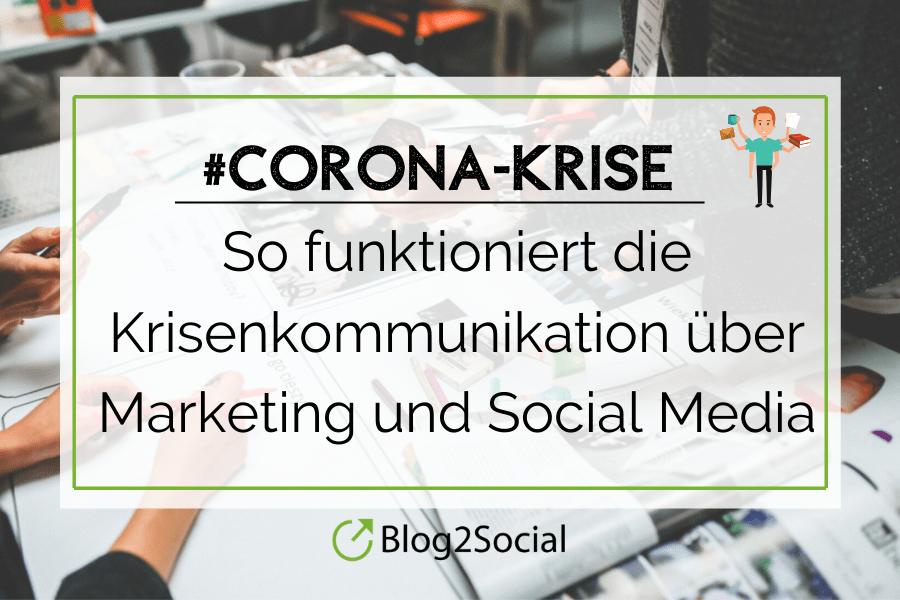In diesem Blogbeitrag erhälst Du Tipps zum Umgang mit der aktuellen Corona-Krise im Marketing und in den Social Media