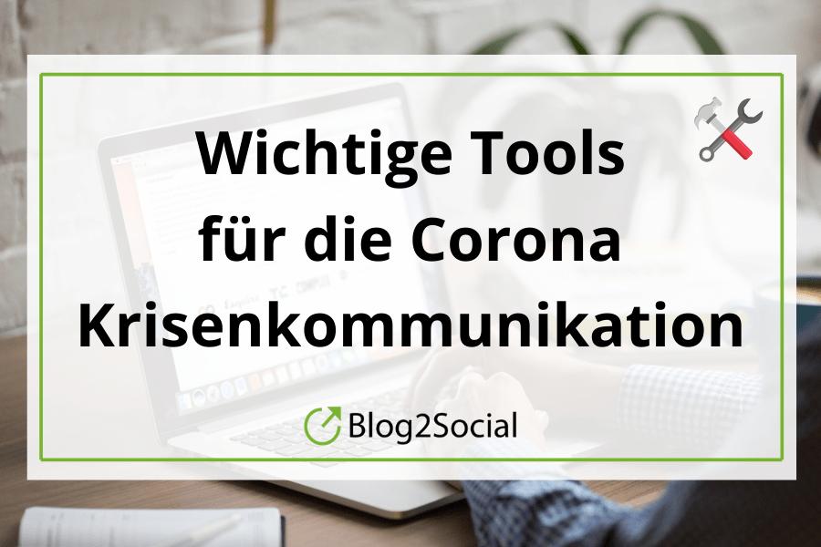Wichtige Tools für die Corona Krisenkommunikation