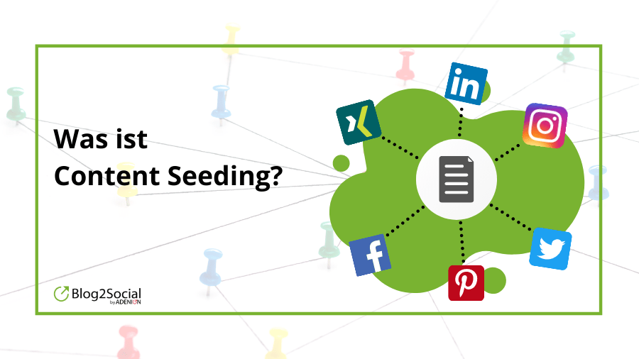 Was ist Content Seeding?