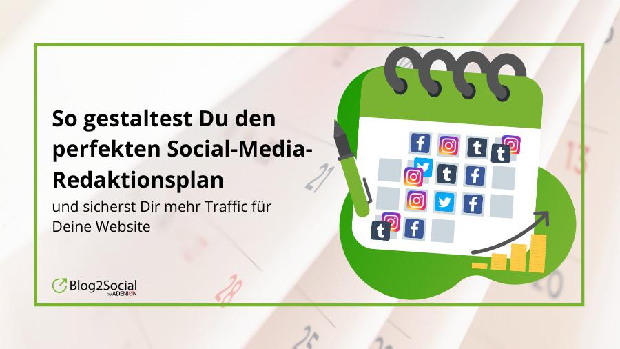 Der perfekte Social Media Redaktionsplan