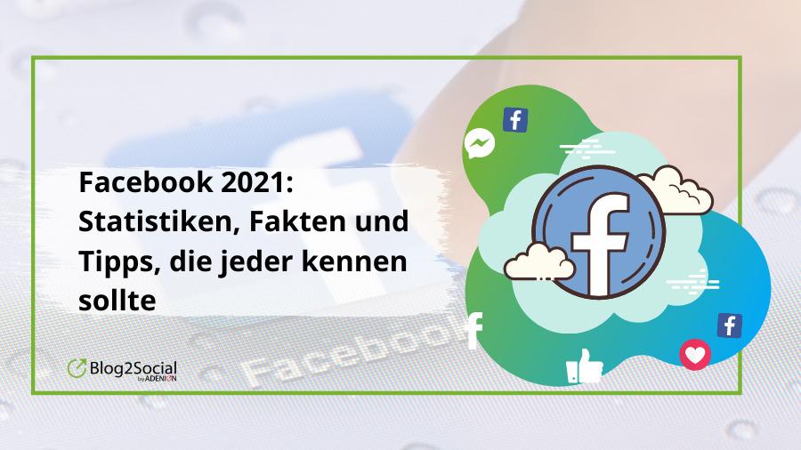 Facebook: Die wichtigsten Trends, Tipps & Expertenprognosen für 2021