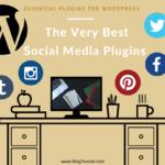 The Very Best Social Media Plugins for Wordpress