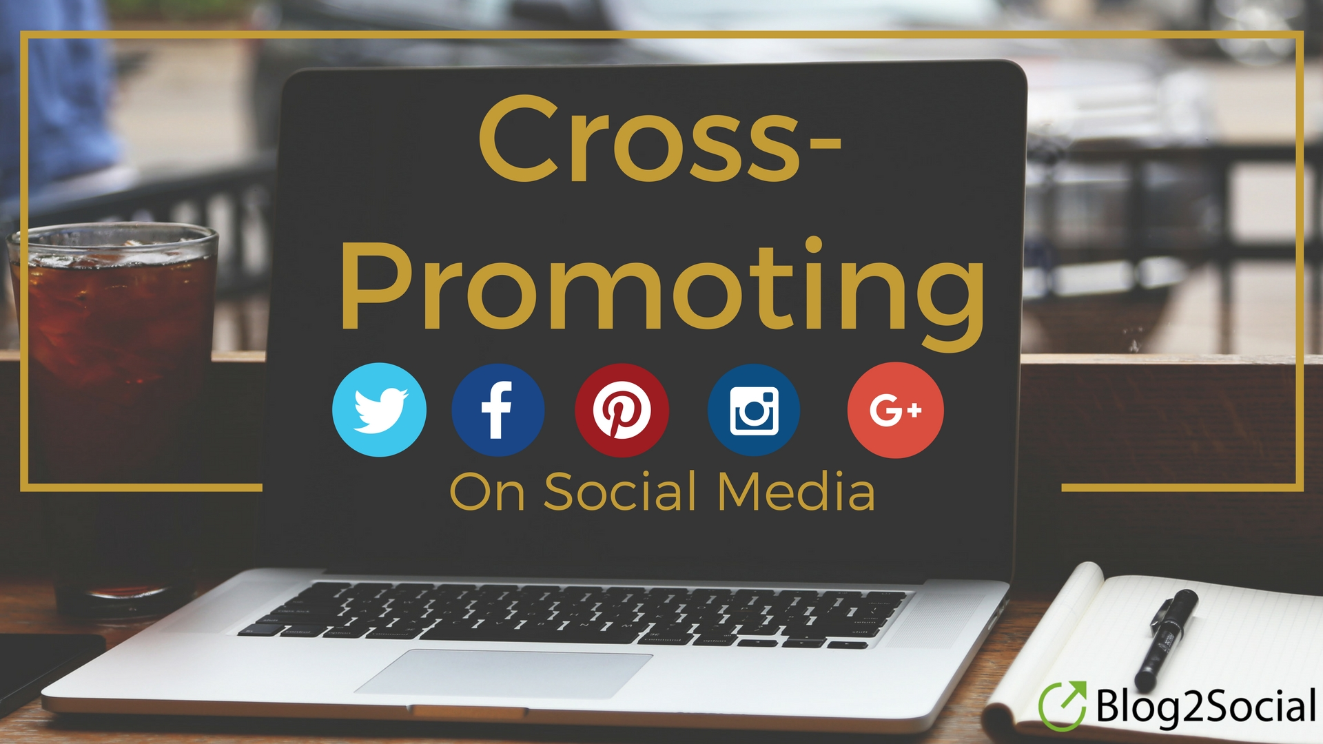 Cross-Promoting On Social Media