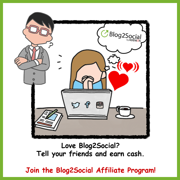 Start as affiliate for Blog2Social