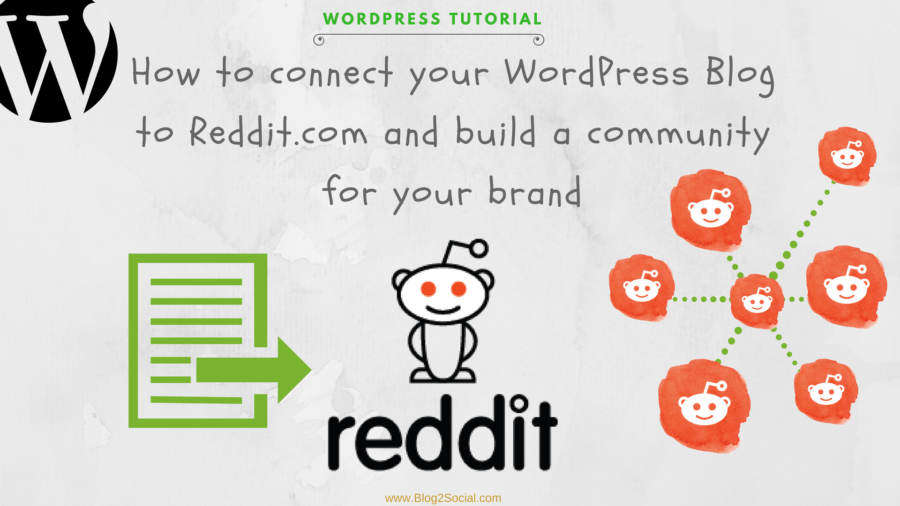 How to connect your WordPress Blog to Reddit