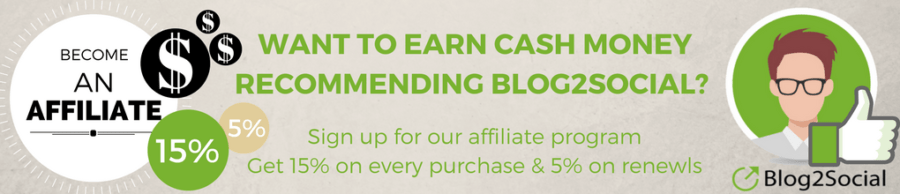 Sign up for the Blog2Social Affiliate Program and earn cash money