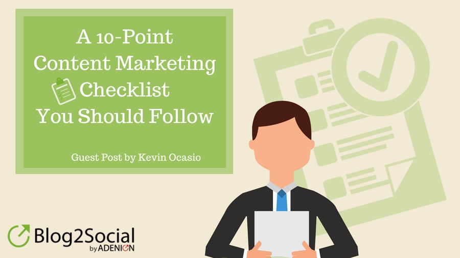 A 10-Point Content Marketing Checklist You Should Follow