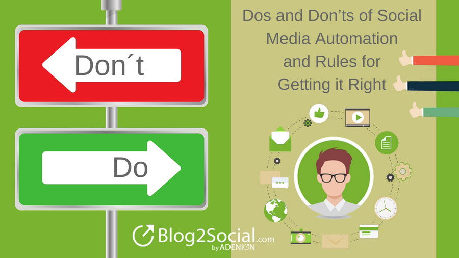 Dos and Don'ts of Social Media Automation and Rules for Getting it Right