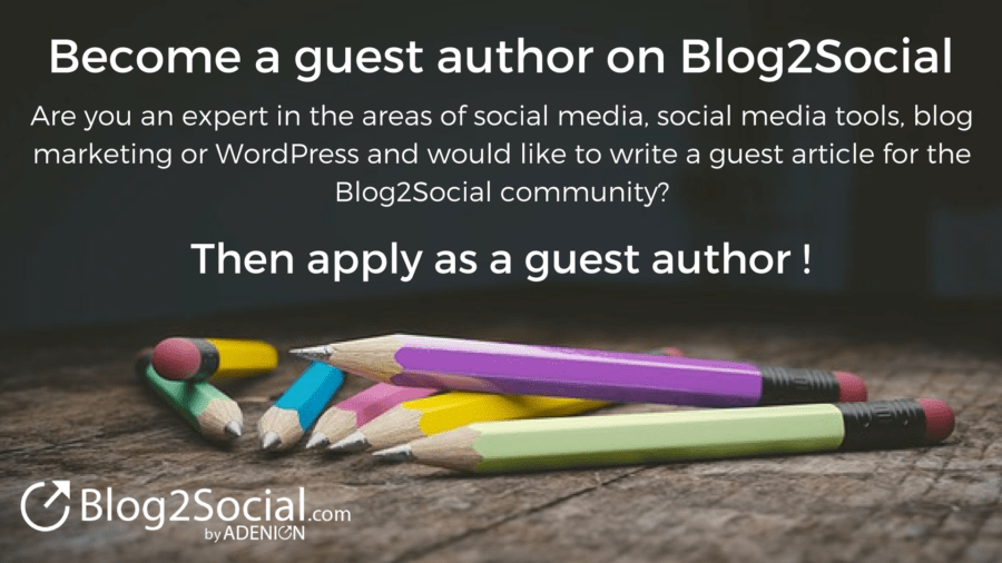 Become a guest author on Blog2Social