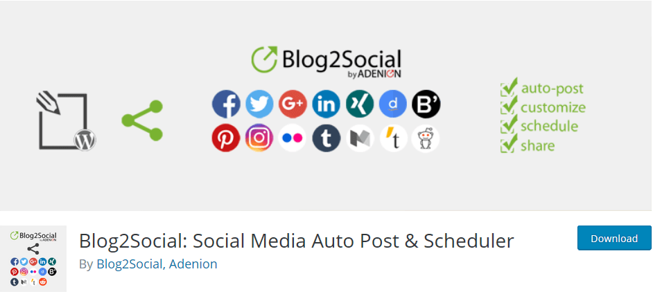 WordPress plugin Blog2Social Smart Social Media Automation helps you to schedule and share your post on social media automatically.