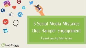 6 social media mistakes that hamper engagement