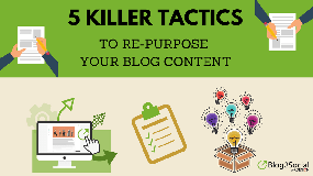 5 killer tactics to repurpose your blog posts