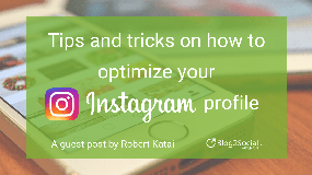 Tips and tricks on how to optimize your Instagram profile