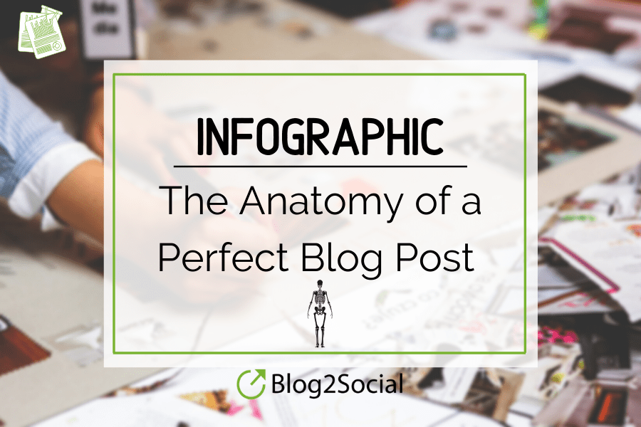 this blogpost shows an infographic and tips on how to write the perfect blogpost