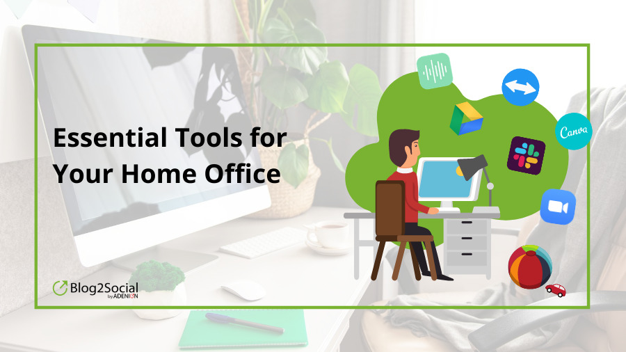 Essential Tools for Your Home Office