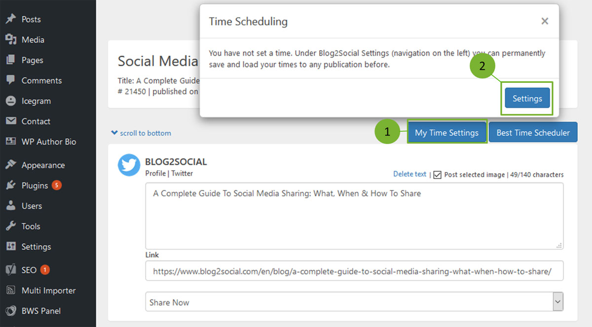 After you have done so, you can go back to schedule your posts as usual. To  apply your own time settings, simply click on